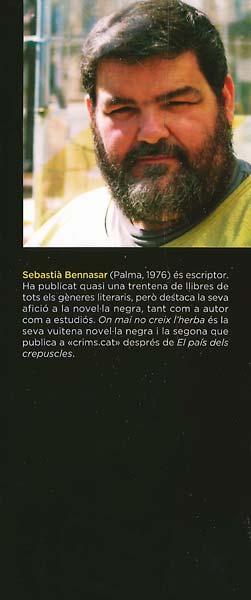 Sebastià-Benassar On mai no creix l'herba