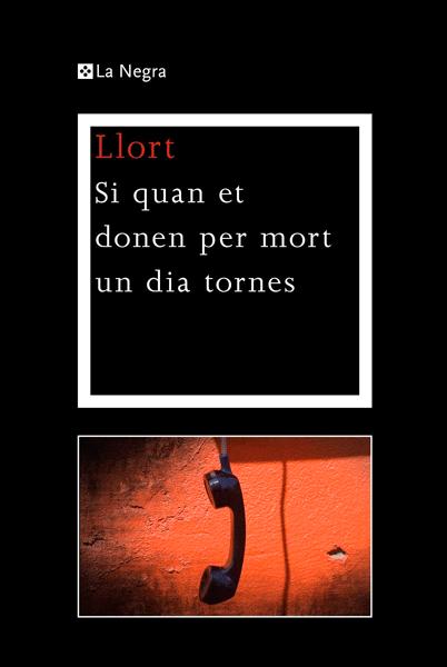 LLORT-Si-quan-et-donen-per-mort