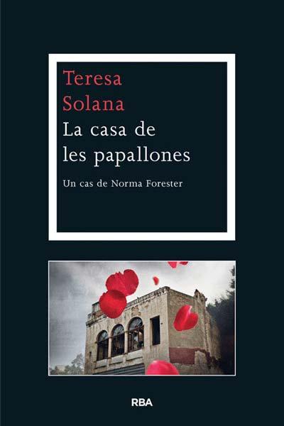 Teresa Solana La casa de les papallones