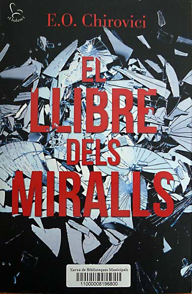 El Llibre dels Miralls - E.O.Chirovici