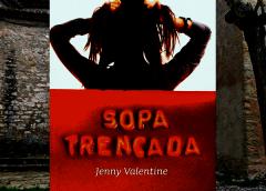 JENNY VALENTINE – SOPA TRENCADA