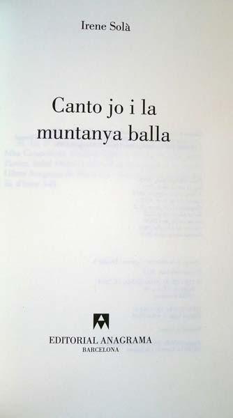 Canto jo i la muntanya balla