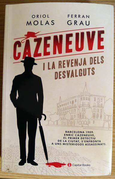 Cazeneuve-La Revenja dels desvalguts