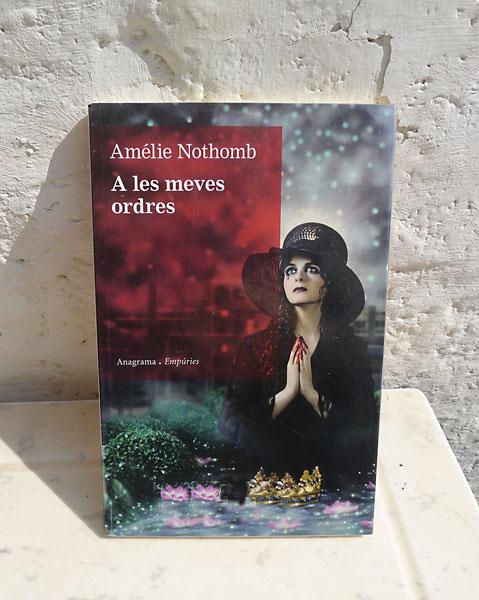 Amélie-Nothomb-A les meves ordres