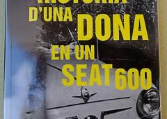 FRANCESC PUIGPELAT – HISTÒRIA D'UNA DONA EN UN SEAT 600
