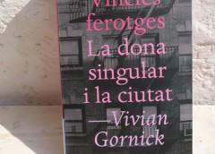 VIVIAN GORNICK – LA DONA SINGULAR